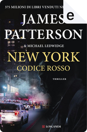 New York codice rosso by James Patterson, Michael Ledwidge