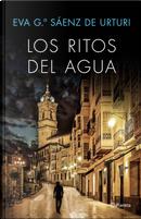 Los ritos del agua by Eva García Sáenz