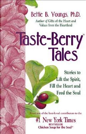 Taste-Berry Tales by Bettie B. Youngs