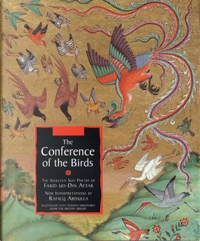 The Conference of the Birds by Farid Ud-Din Attar