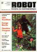 Robot 27 by Franco Piccinini, George R.R. Martin, John Wyndham, Theodore Sturgeon, Thomas N. Scortia