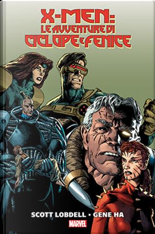 X-Men: Le avventure di Ciclope e Fenice by Jeph Loeb, John Francis Moore, Scott Lobdell, Tom DeFalco