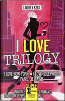 I love trilogy by Lindsey Kelk