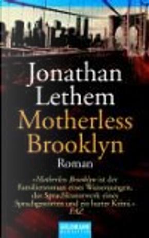 Motherless Brooklyn. by Jonathan Lethem, Michael Zöllner