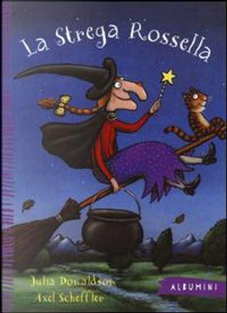 La strega Rossella by Julia Donaldson