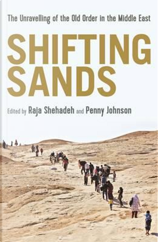Shifting Sands by Raja Shehadeh