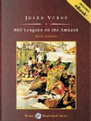 800 Leagues on the Amazon, with eBook by Jules Verne