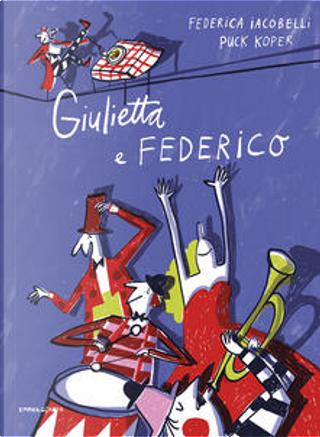 Giulietta e Federico by Federica Iacobelli