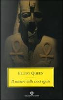 Il mistero delle croci egizie by Ellery Queen