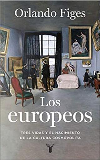 Los europeos by Orlando Figes