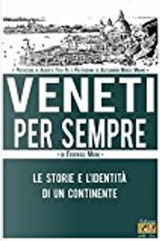 Veneti per sempre by Federico Moro