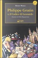 Philippe Gratin e il codice di Leonardo by Renzo Mosca