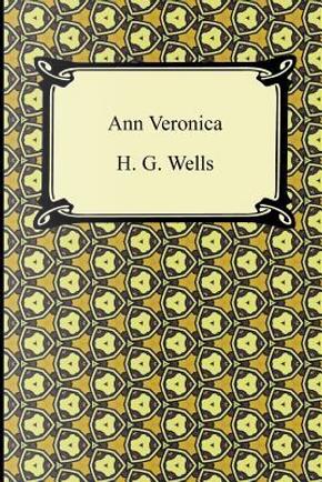 Ann Veronica by H. G. Wells