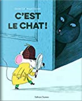 C'est le chat ! by Davide Calì