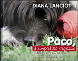 Paco, il simpatico ragazzo by Diana Lanciotti