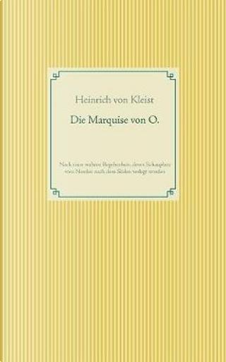Die Marquise von O by Heinrich von Kleist
