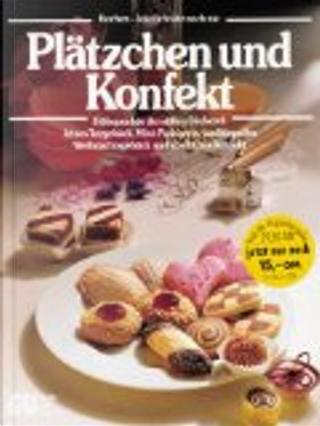 Plätzchen und Konfekt. by Cornelia Adam