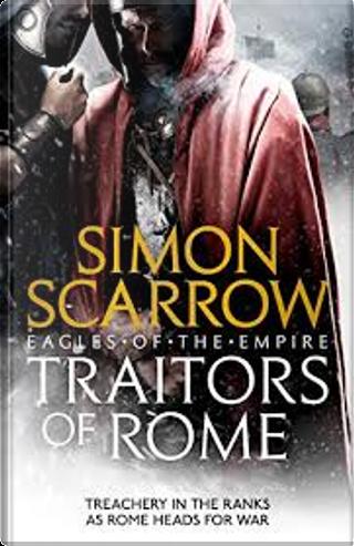 Traitors of Rome by Simon Scarrow