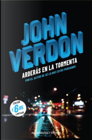 Arderás en la tormenta by John Verdon