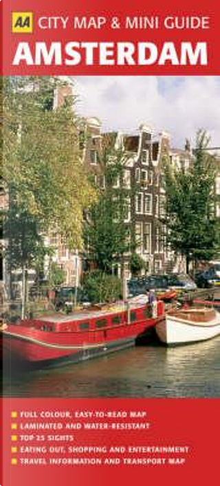 Aa Amsterdam City Map & Mini Guide by Automobile Association (Great Britain)
