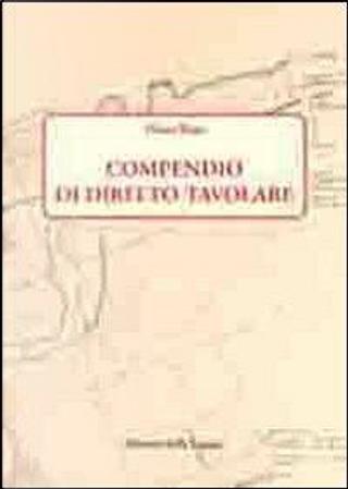 Compendio di diritto tavolare by Mario Bassi