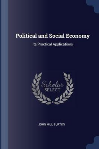 Political and Social Economy by John Hill Burton