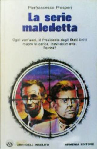 La serie maledetta by Pier Francesco Prosperi
