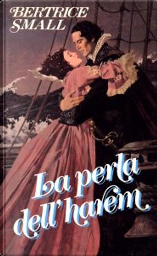 La Perla dell'Harem by Bertrice Small