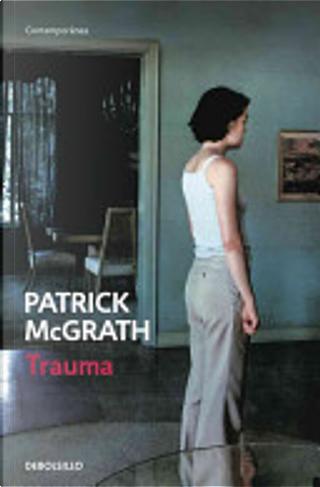 Trauma by Patrick McGrath