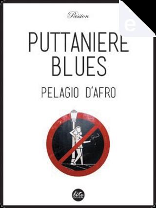 Puttaniere blues by Pelagio D'Afro