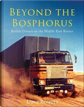 Beyond the Bosphorus by Dave Bowers