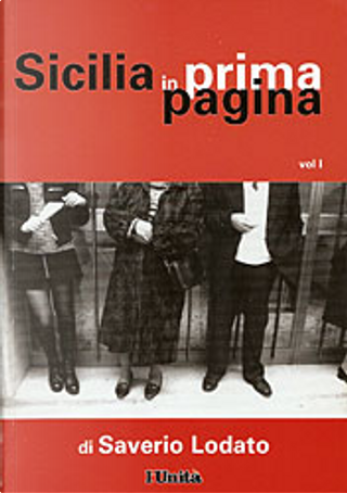 Sicilia in prima pagina by Saverio Lodato