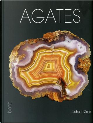 Agates by Johann Zenz