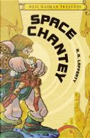 Space Chantey by R. A. Lafferty