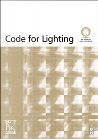 Code for Lighting by CIBSE