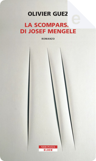 La scomparsa di Josef Mengele by Olivier Guez