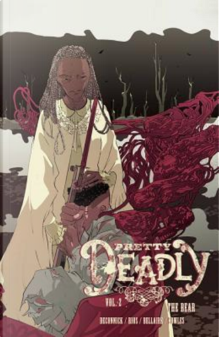 Pretty Deadly 2 by Kelly Sue DeConnick