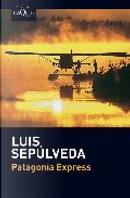 Patagonia Express by Luis Sepulveda