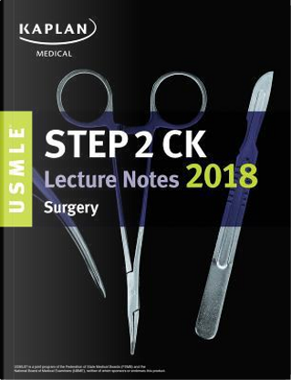 USMLE Step 2 Ck Lecture Notes 2018 by KAPLAN