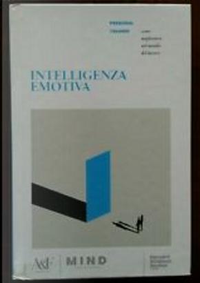 Intelligenza emotiva by Daniel Goleman, John Neffinger, Richard Boyatzis