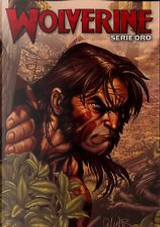 Wolverine: Serie oro vol. 4 by Kieron Gillen