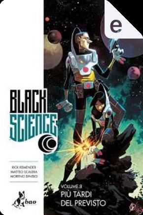 Black Science vol. 8 by Rick Remender