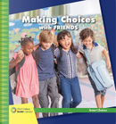 Making Choices With Friends by Diane Lindsey Reeves