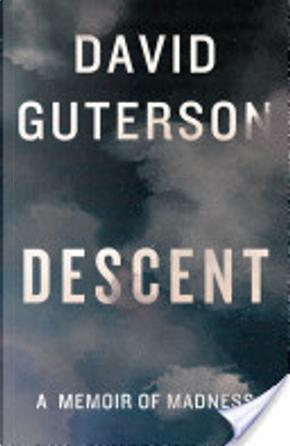 Descent by David Guterson
