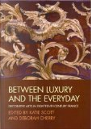 Between Luxury and the Everyday by