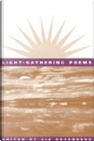 Light-Gathering Poems by Liz Rosenberg