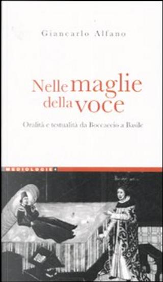 Nelle maglie della voce by Giancarlo Alfano