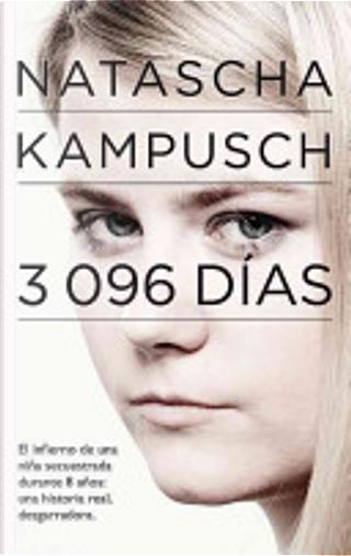 3,096 Dias by Natascha Kampusch