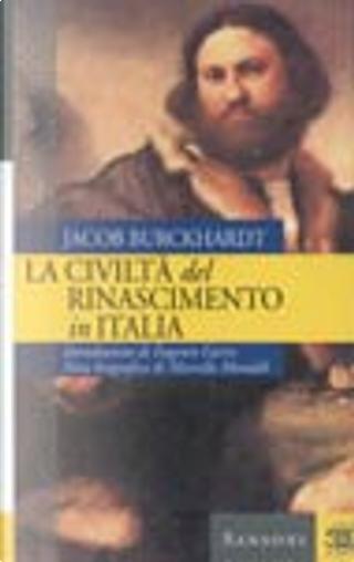 La civiltà del rinascimento in Italia by Jacob Burckhardt