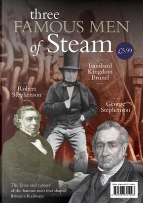 Three Famous Men of Steam by Michael Lee